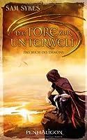 Die Tore Zur Unterwelt (Aeons' Gate, #1)
