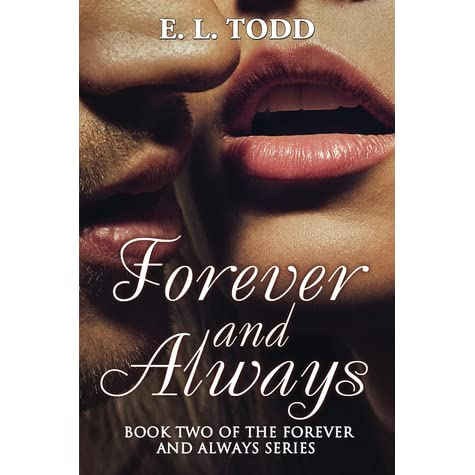 Forever And Always Forever And Always 2 By El Todd
