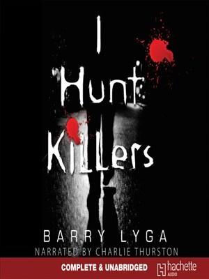 I Hunt Killers (I Hunt Killers, #1)