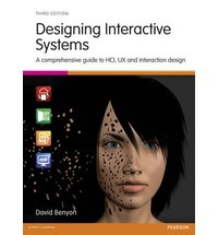 Designing Interactive Systems A Comprehensive Guide To Hci And Interaction Design By David Benyon