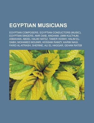 Egyptian Composers, Egyptian Conductors (Music), Egyptian Singers