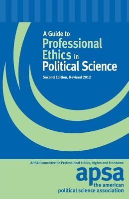 A Guide to Professional Ethics in Political Science
