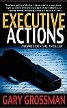 Executive Actions (Executive #1)