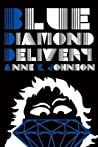 Blue Diamond Delivery (The Webrid Chronicles #2)