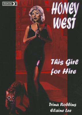 Honey West by Trina Robbins