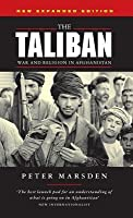 The Taliban: War and Religion in Afghanistan