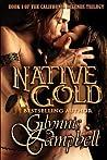 Native Gold (California Legends, #1)