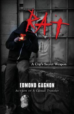 Rat: A Cop's Secret Weapon