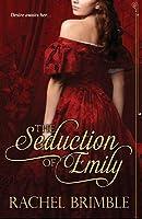 The Seduction of Emily