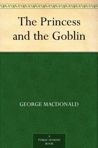 the princess and the goblin by george macdonald