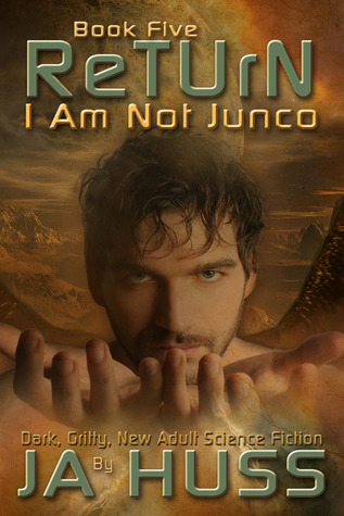 Return (I Am Just Junco, #5)