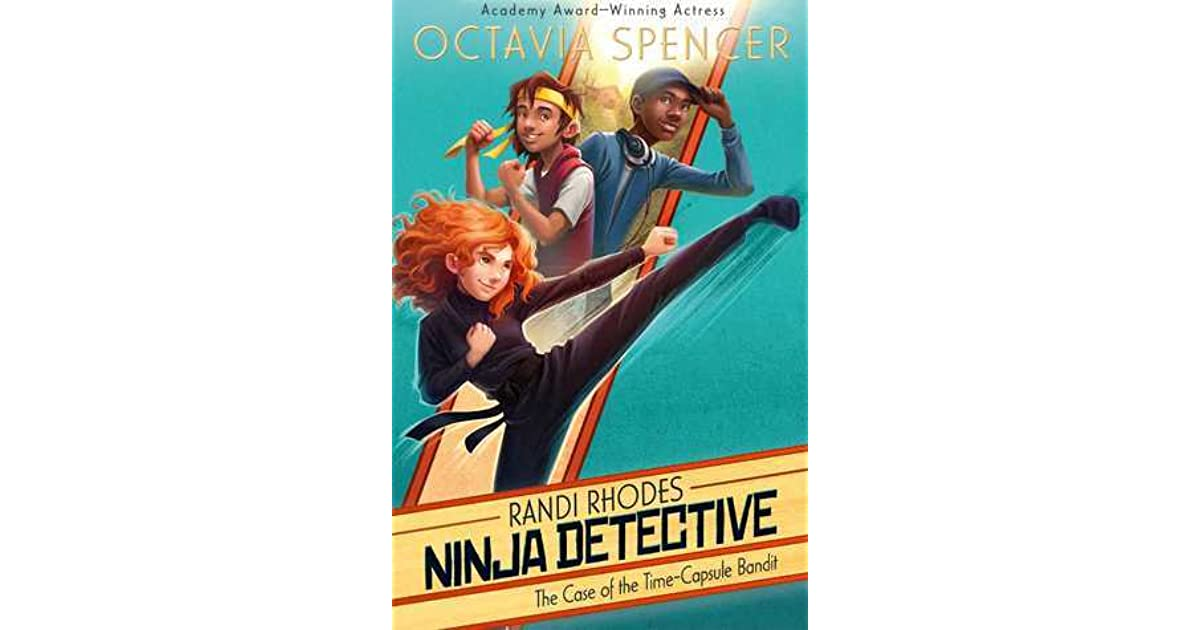 The case of the time capsule bandit by octavia spencer fandeluxe Epub
