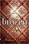 Brazen (Royal Circle, #3)