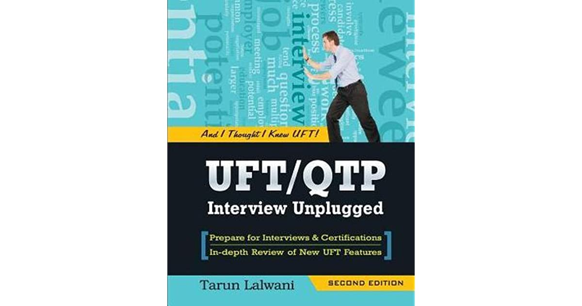 Uftqtp Interview Unplugged And I Thought I Knew Uft By Tarun Lalwani