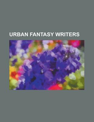 Urban Fantasy Writers: Jim Butcher, Laurell K. Hamilton, Kim Harrison, Charlaine Harris, Kelley Armstrong, Shanna Swendson, Maryjanice Davidson