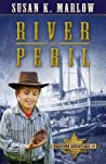 River of Peril (Goldtown Adventures #4)