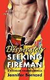 Desperately Seeking Fireman (The Bachelor Firemen of San Gabriel, #4.5)