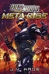 The Meta-Rise (Bot Wars, #2)