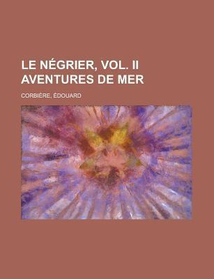 Le Négrier, Vol. II