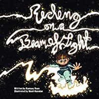 Riding on a Beam of Light: Albert Einstein: Riding on a Beam of Light