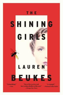 The Shining Girls by Lauren Beukes