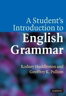 A Student's Introduction to English Grammar by Huddleston Rodney, Pullum Geoffrey K  [h33t][mkran