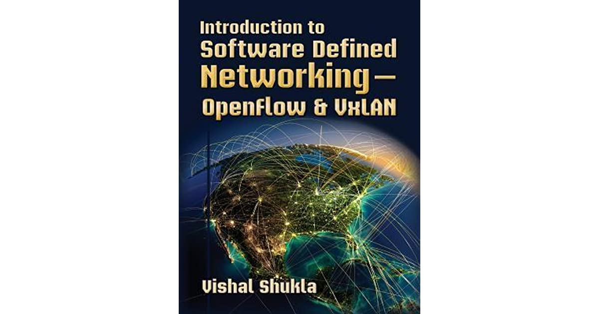 Introduction to Software Defined Networking - Openflow
