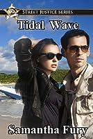 Tidal Wave (Street Justice #2)