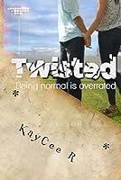 Twisted (Volume 1)