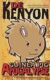 Guinea Pig Apocalypse