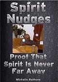 Spirit Nudges: Proof That Spirit Is Never Far Away