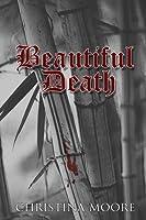 Beautiful Death (Uruwashi #1)