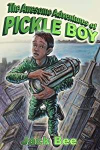 The Awesome Adventures of Pickle Boy