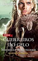 Guerreiros do gelo (MacEgan Brothers, #7)