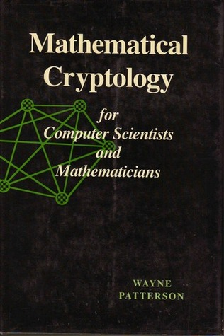 Mathematical Cryptology for Computer Scientists and Mathematicians