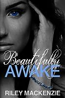 Beautifully Awake (Beautifully Awake, #1)