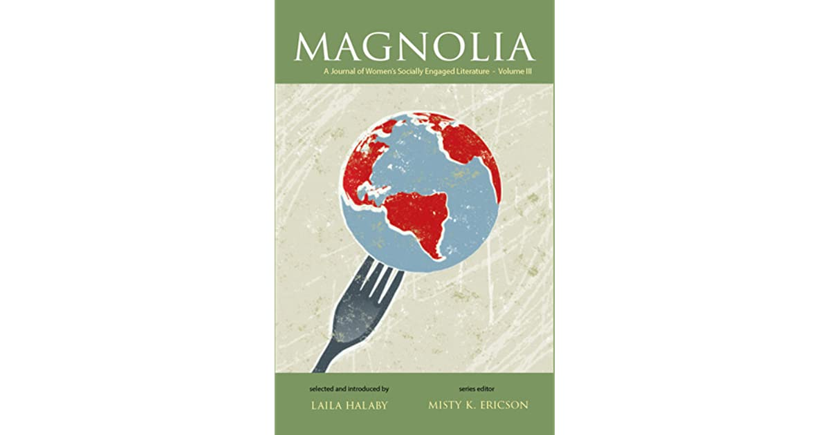 Magnolia A Journal Of Womens Socially Engaged Literature Volume