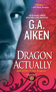 Dragon Actually / A Tale of Two Dragons by G.A. Aiken