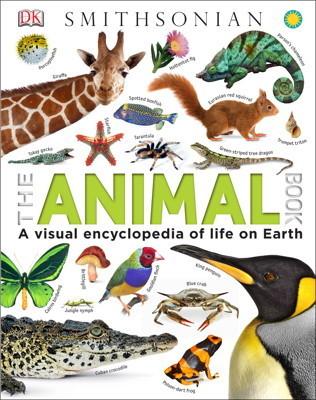 The Animal Book A Visual Encyclopedia of Life on Earth