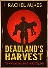 Deadland's Harvest (Deadland Saga, #2)
