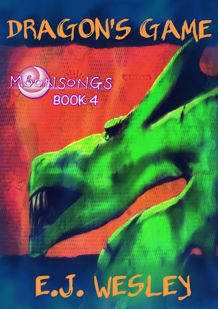 Dragon's Game (Moonsongs, Book 4)