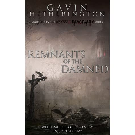 Remnants of the Damned by Gavin Hetherington
