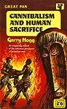 Cannibalism And Human Sacrifice