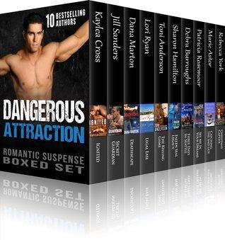 Dangerous Attraction Romantic Suspense Boxed Set by Kaylea Cross