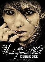 The Underground Witch (Incenaga, #2)