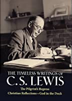 The Timeless Writings of C.S. Lewis: The Pilgrim's Regress, Christian Reflections, & God in the Dock (Inspirational Christian Library) Hardcover Book