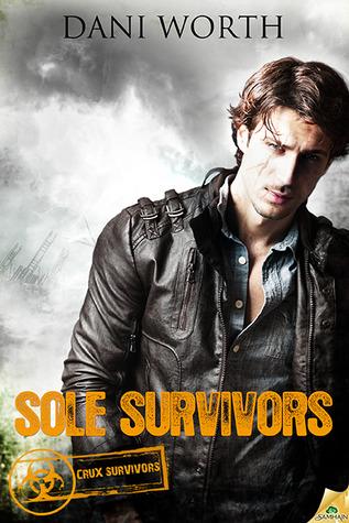 Sole Survivors by Dani Worth