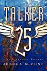 Talker 25 by Joshua McCune