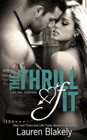 The Thrill of It (No Regrets, #2)