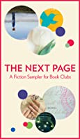 The Next Page: A Fiction Sampler for Book Clubs